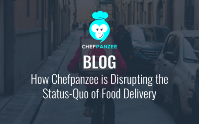How Chefpanzee is Disrupting the Food Delivery Status-Quo