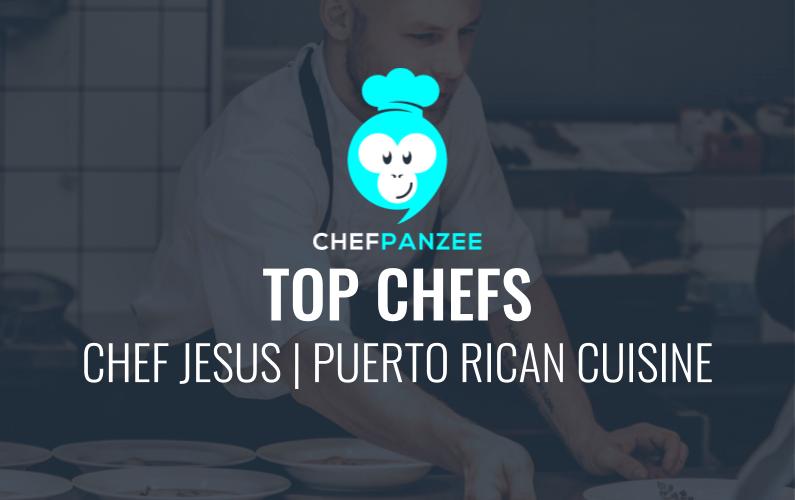 Chef Jesus Puerto Rican Chefpanzee